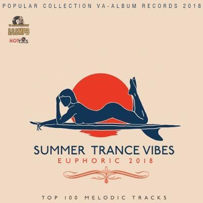 Summer Trance Vibes (2018) - 30 Июля 2018 - Фильмы, клипы, музыка