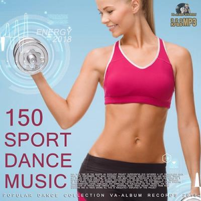 150 Sport Dance Music 2018 17 мая 2018 фильмы клипы